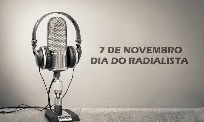 7 de novembro. Dia do Radialista